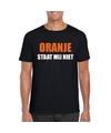 Oranje staat mij niet t shirt zwart heren